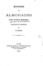 Histoire des Almohades d-Abd el-Wâh-id Merrâkechi