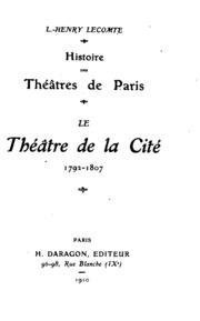 Histoire des théâtres de Paris. Le Théâtre de la cité, 1792-1807