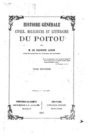 Histoire générale, civile, religieuse et littéraire du Poitou