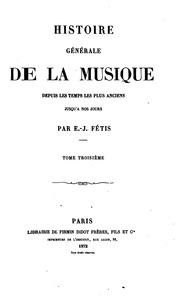 Histoire générale de la musique depuis les temps les plus anciens jusqu-à nos jours