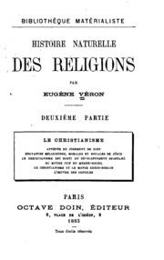 Histoire naturelle des religions. ...