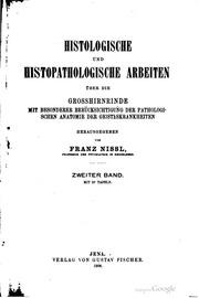 Histologische und histopathologische Arbeiten über die Grosshirnrinde mit besonderer Berücksichtigung der pathologischen Anatomie der Geisteskrankheiten