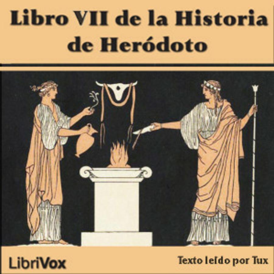 Libro VII de la Historia de Heródoto : Herodotus : Free Download, Borrow,  and Streaming : Internet Archive