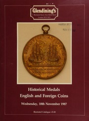Historical medals, [containing] the George III \Resolution and Adventure\ medal, 1772, in copper, struck by Matthew Boulton, rev. the two ships sailing; [as well as] English and foreign coins, [including] an unusual group of coins and medals,  ... [11/18/1987]