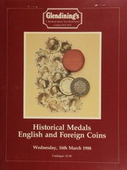 Historical medals, [as well as] English and foreign coins, sold by order of the Council of the British Numismatic Trade Association, on behalf of the Save the Children Fund,  ... [03/16/1988]