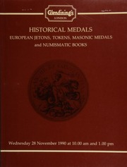 Historical medals, 17-19th century tokens and tickets, a collection of Masonic medals, badges and jewels, including many from Sussex, German war tokens, notgeld, 1914-1923; German porcelain emergency money, 1921-23; and numismatic books,  ... [11/28/1990]