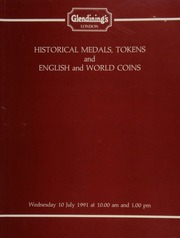 Historical medals, [containing] a Sweden, Gustavus II Adolphus, killed at Lutzen, 1632; [also] tokens, [as well as] English and world coins, [including] Charles II to Elizabeth II, a comprehensive collection of bronze and copper farthings; [and] a collection of Maundy sets; [etc.] ... [07/10/1991]