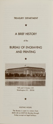 A Brief History of the Bureau of Engraving and Printing