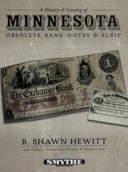 A History and Catalog of Minnesota Obsolete Bank Notes and Scrip
