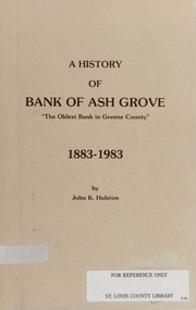 A History of Bank of Ash Grove: 1883-1983