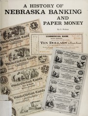 A History of Nebraska Banking and Paper Money