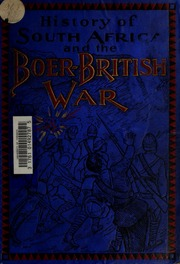 account of the boer war The great boer war is a non-fiction work on the boer war by arthur conan doyle and first published in 1900 by smith, elder & co by the end of the war in 1902 the .
