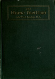 The Home Dietitian Or Food And Health By Belle Wood Comstock