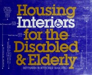 Housing interiors for the disabled and elderly : Raschko, Bettyann ...