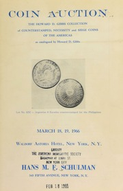 The Howard D. Gibbs collection of cut and counterstamped, necessity and siege coins of the Americas ... [03/18-19/1966]