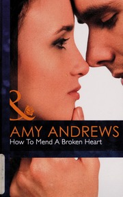 how to mend a broken heart andrews amy
