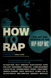 How To Rap The Art And Science Of The Hip Hop Mc