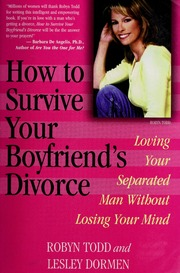 How to survive your boyfriends divorce