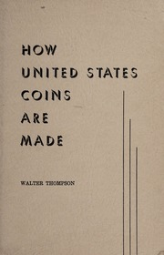How United States Coins are Made