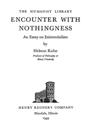 The Humanist Library Encounter With Nothingness An Essay On  The Humanist Library Encounter With Nothingness An Essay On Existentialism   Helmut Kuhn  Free Download Borrow And Streaming  Internet Archive Persuasive Essay Sample High School also History Of English Essay  Response Essay Thesis