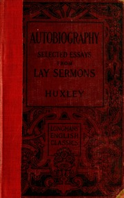 huxley essays text Thomas henry huxley essays: over 180,000 thomas henry huxley essays essay text: huxley believed in saltation, a drastic change in a species.