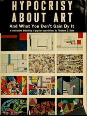Hypocrisy about art: and what you don't gain by it