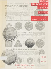 Idaho Merchants' Tokens 1865-1967