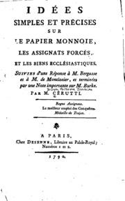 Idées simples et précises sur le papier monnoie, les assignats forcés, et les biens ecclésiastiques