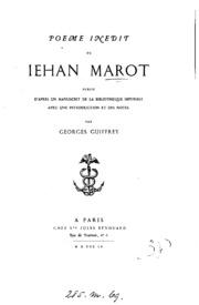 Poème inédit Prières sur la restauration de la sancté de madame Anne de Bretaigne, royane de France de Iehan Marot