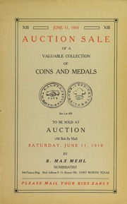 Illustrated Catalogue of a Valuable Collection of American Colonial and United Gold, Silver and Copper Coins. Ancient and Modern Foreign Coins. Rare Medals, Insignia and Private Gold.