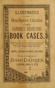 Ilrated And Descriptive Circular Of Danner S Revolving Book Cases Useful Durable Graceful Neat
