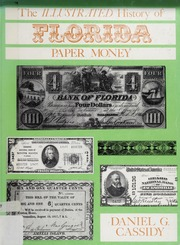The Illustrated History of Florida Paper Money