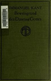 Immanuel Kant-s Beweisgrund zu einer Demonstration des Daseins Gottes, nebst den anderen kleineren Schriften zur Religionsphilosophie