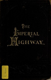 the better self essays for home life friswell james hain  the imperial highway essays on business and home life biographies of self made men by jerome paine bates