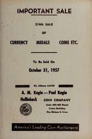 Important Sale: 214th Sale of Currency, Medals, Coins, Etc.