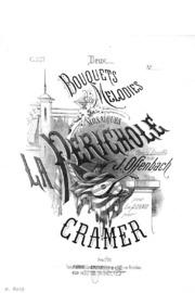 2 Bouquets de mélodies sur La Périchole