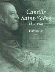 Havanaise, Op 83 : Saint-Saëns, Camille : Free Download, Borrow, and