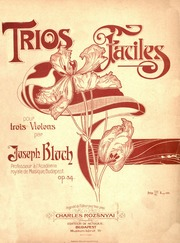 Easy Trios for Violin, Op 34 : Bloch, József : Free Download, Borrow