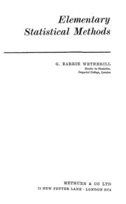 Elementary Statistical Methods : Wetherill,g.barrie : Free ...