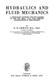 Hydraulics And Fluid Mechanics : Lewitt, E  H  : Free