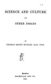 science and culture and other essays thomas henry huxley science and culture and other essays