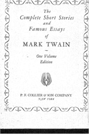 the complete short stories and famous essays of mark twain vol  the complete short stories and famous essays of mark twain vol ist