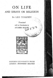 on life and essays on religion leo tolstoy on life and essays on religion