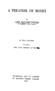 A treatise on money vol i1930 keynes john maynard free a treatise on money vol i1930 fandeluxe Images