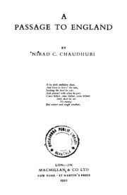 A Passage To England Chaudhuri Nirad C Free Download Borrow And Streaming Internet Archive