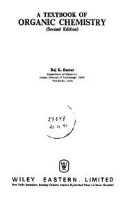 A Textbook Of Organic Chemistry Ed  2nd : Bansal, Raj K