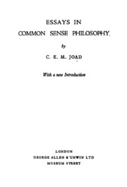 essays in common sense philosophy c e m joad  essays in common sense philosophy 1933
