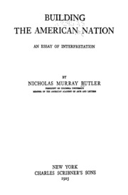 building the american nation an essay of interpretation nicholas  building the american nation an essay of interpretation