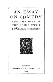 an essay on comedy meredith george  an essay on comedy
