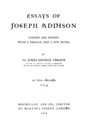essays by joseph addison Essays of joseph addison vol 2 of 2 classic reprint essays of joseph addison vol 2 of 2 classic reprint pdf , essays of joseph addison vol 2 of 2 classic reprint browse by author: a project gutenberg, did you know that you.